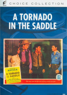 Tornado In The Saddle, A Movie