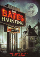Bates Haunting, The Movie