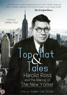 Top Hat & Tales: Harold Ross And The Making Of The New Yorker Movie