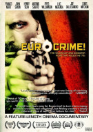 Eurocrime! The Italian Cop And Gangster Films That Ruled The 70s Movie