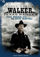 Walker, Texas Ranger Vol. 4: The Road To Black Bayou Movie