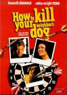 How To Kill Your Neighbors Dog Movie