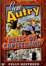 Gene Autry Collection: Bells Of Capistrano Movie