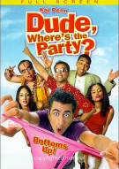 Dude, Wheres The Party? Movie