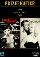 Prizefighter Collectors Pack: Body And Soul/ Champion Movie
