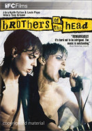 Brothers Of The Head Movie