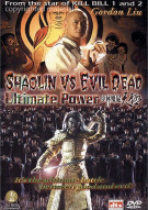 Shaolin Vs Evil Dead: Ultimate Power Movie