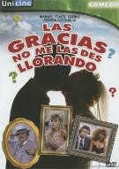 Las Gracias No Me La Des Llorando Movie