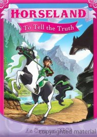 Horseland: To Tell The Truth Movie