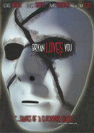 Bryan Loves You Movie