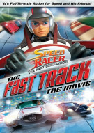 Speed Racer: The Next Generation - The Fast Track Movie