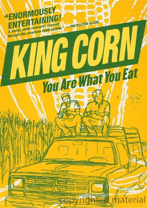 King Corn: You Are What You Eat Movie