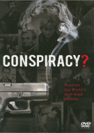Conspiracy?: Uncover The Worlds Best-Kept Secrets Movie