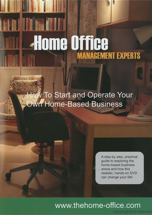 Home Office Management Experts: How to Start and Operate Your Own Home Based Business Movie
