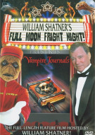 William Shatner: Full Moon Fright Night Movie