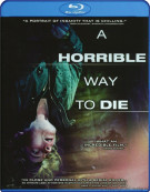 Horrible Way To Die, A Blu-ray