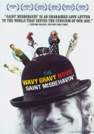 Wavy Gravy Movie, The: Saint Misbehavin'  Movie