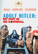 Adolf Hitler: My Part In His Downfall Movie