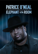 Patrice ONeal: Elephant In The Room Movie