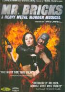 Mr. Bricks: A Heavy Metal Murder Musical Movie