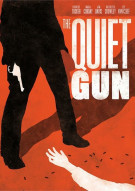 Quiet Gun, The Movie