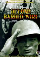 Beyond Barbed Wire Movie