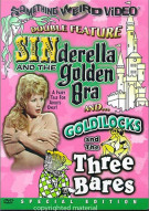 Sinderella And The Golden Bra / Goldilocks And The Three Bares Movie