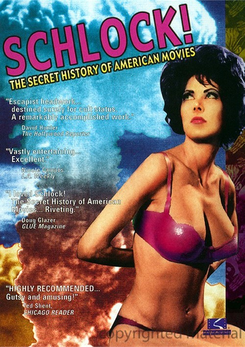Schlock!:  The Secret History Of American Movies Movie