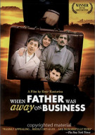 When Father Was Away On Business Movie