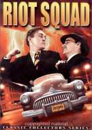 Riot Squad (Alpha) Movie