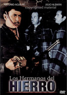 Los Hermanos Del Hierro Movie