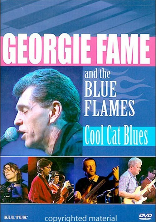 Georgie Fame And The Blue Flames: Cool Cat Blues Movie