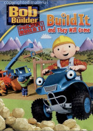 Bob The Builder: Build It & They Will Come Movie