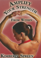 Kimberly Spreen: Amplify Your Strength Movie