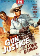 Gun Justice - Featuring The Lone Ranger Movie