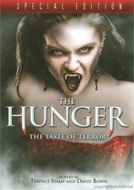 Hunger, The: The Taste Of Terror Movie