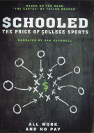 Schooled: The Price Of College Sports Movie