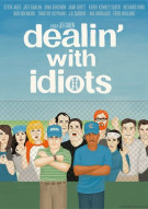 Dealin With Idiots Movie