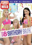 Girls Gone Wild: My Naughty 18th Birthday Bash Movie
