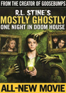 R.L. Stines Mostly Ghostly: One Night In Doom House Movie