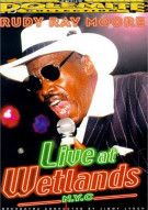 Rudy Ray Moore: Live At Wetlands Movie