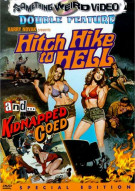 Hitchhike To Hell/ Kidnapped Coed (Double Feature) Movie
