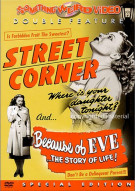 Street Corner / Because Of Eve (Double Feature) Movie