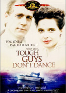 Tough Guys Dont Dance Movie