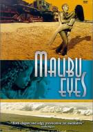Malibu Eyes Movie