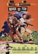 Never So Few Movie