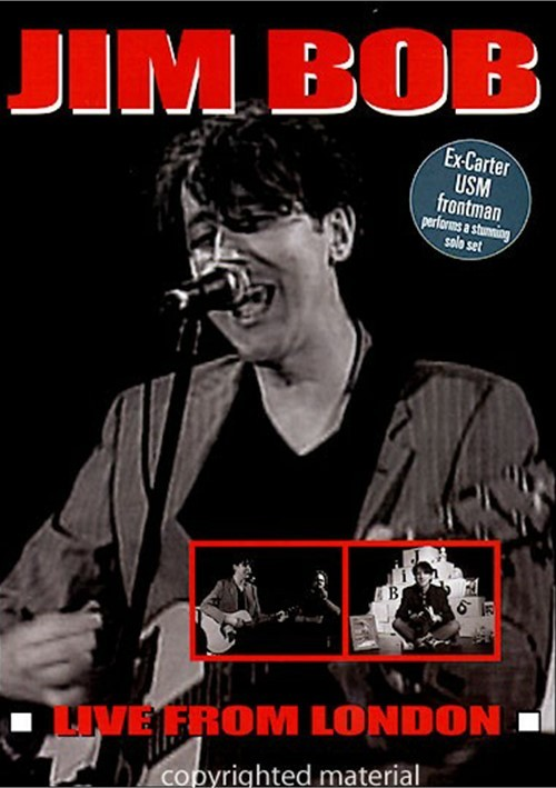 Jim Bob: Live In London Movie