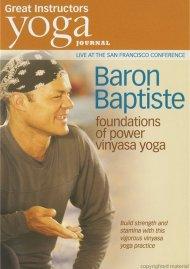 Yoga Journal: Baron Baptiste Foundations Of Power Vinyasa Yoga Movie