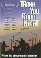 Thank You, Good Night Movie