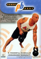 Power Body: Advanced Russian Kettlebell Workout With Phil Ross Movie
